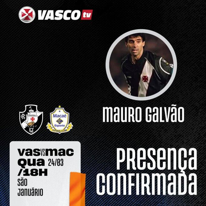Mauro Galvão participará da transmissão de Vasco x Macaé